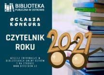 Więcej o: Czytelnik Roku 2021 – konkurs